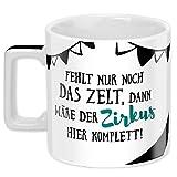 Sheepworld Wortheld-Tasse 45922, Kaffee-Tasse mit Spruch Zirkus, Porzellan, 45...