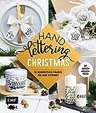 Handlettering ― Christmas: 35 weihnachtliche Projekte für deine Letterings:...