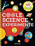 Coole Science-Experimente. Optische Illusionen, Geheimschriften, Codes,...