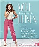 Mode aus Leinen. 15 luftig-leichte Outfits einfach selbst genäht. Von elegant...