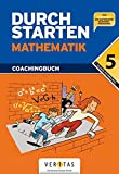 Durchstarten - Mathematik - Neubearbeitung 2012: 5. Schuljahr - Coachingbuch: 1....