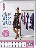 360° Fashion Basics aus Webware nähen: Innovation: Rundumansicht und...