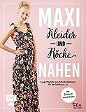 Maxikleider und Maxiröcke nähen: Aus Rock wird Kleid – Lange Modelle zum...
