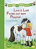 Erst ich ein Stück, dann du - Leni & Lotti - Ferien auf dem Ponyhof: Für das...