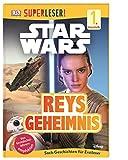 SUPERLESER! Star Wars™ Reys Geheimnis: 1. Lesestufe Sach-Geschichten für...
