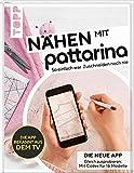 Nähen mit Pattarina (Die App bekannt aus dem TV): So einfach war Zuschneiden...