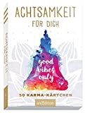 Achtsamkeit für dich: 50 Karma-Kärtchen   Schön gestaltete Achtsamkeitskarten...