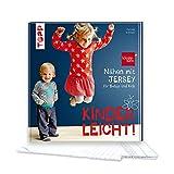 Nähen mit JERSEY - kinderleicht!: für Babys und Kids von 0 bis 8 Jahren. Mit...