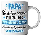 vanVerden Tasse - Papa Wir haben versucht für dich das beste Geschenk zu...