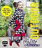 Outdoor nähen für Kids: Softshell, Fleece, Sweat, Bade-Lycra & Co. – Größe...