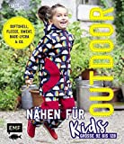 Outdoor nähen für Kids: Softshell, Fleece, Sweat, Bade-Lycra & Co. – Größe...