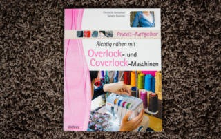 Richtig nähen mit Overlock- und Coverlock-Maschinen - Buchrezension