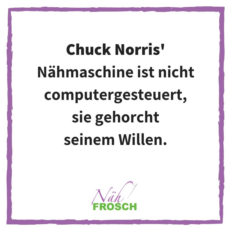 Chuck Norris Nähmaschine Nähen Näh Sprüche Lustig