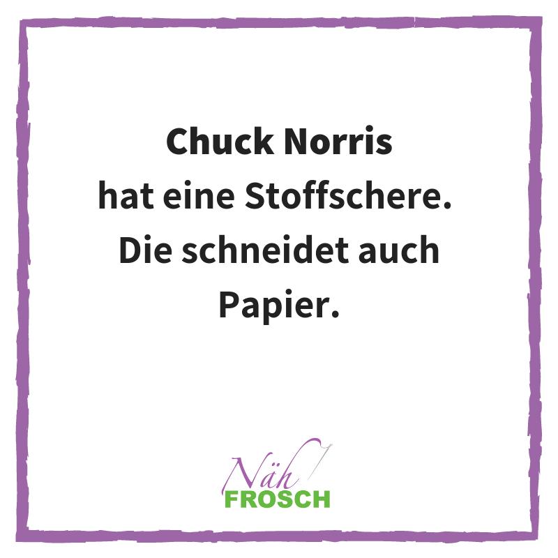 Chuck Norris Näh Sprüche Lustig Stoffschere Nähen