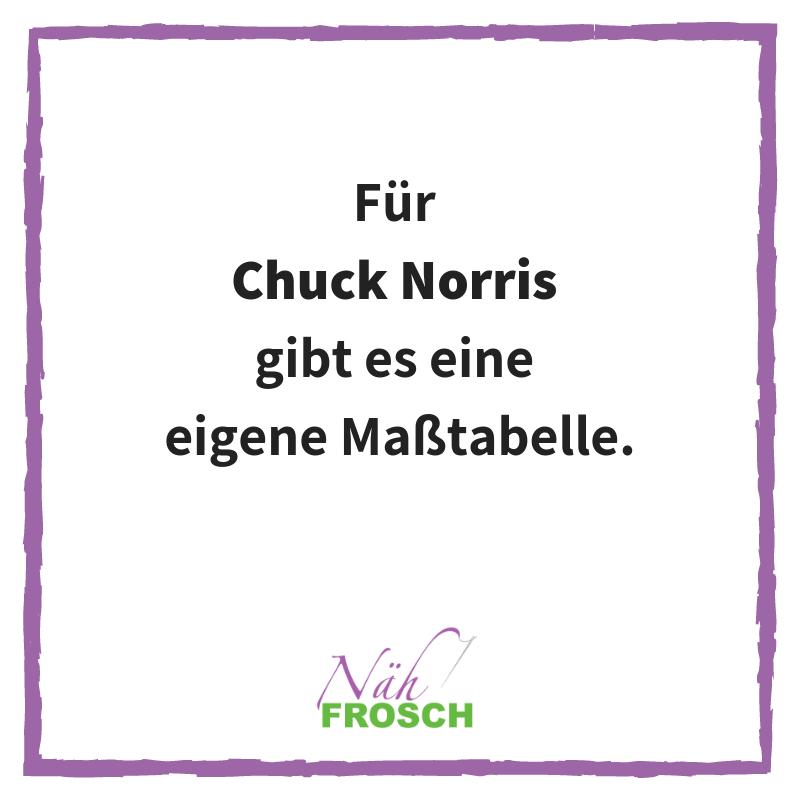 Chuck Norris Näh Sprüche Lustig Maßtabelle Nähen