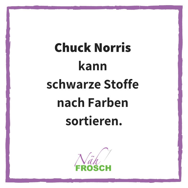 Chuck Norris Näh Sprüche Lustig Stoff sortieren