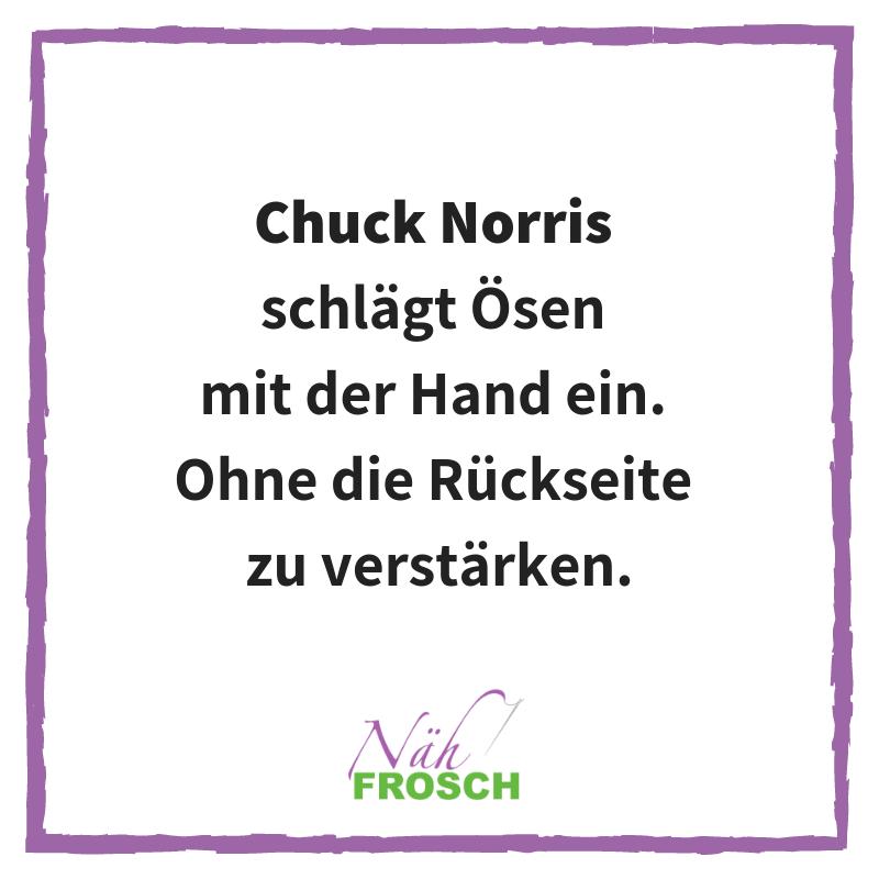 Chuck Norris Näh Sprüche Lustig Ösen Nähen