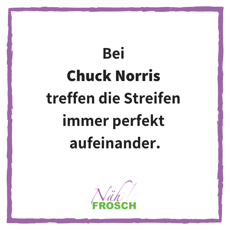 Chuck Norris Streifen Näh Sprüche Lustig Nähen