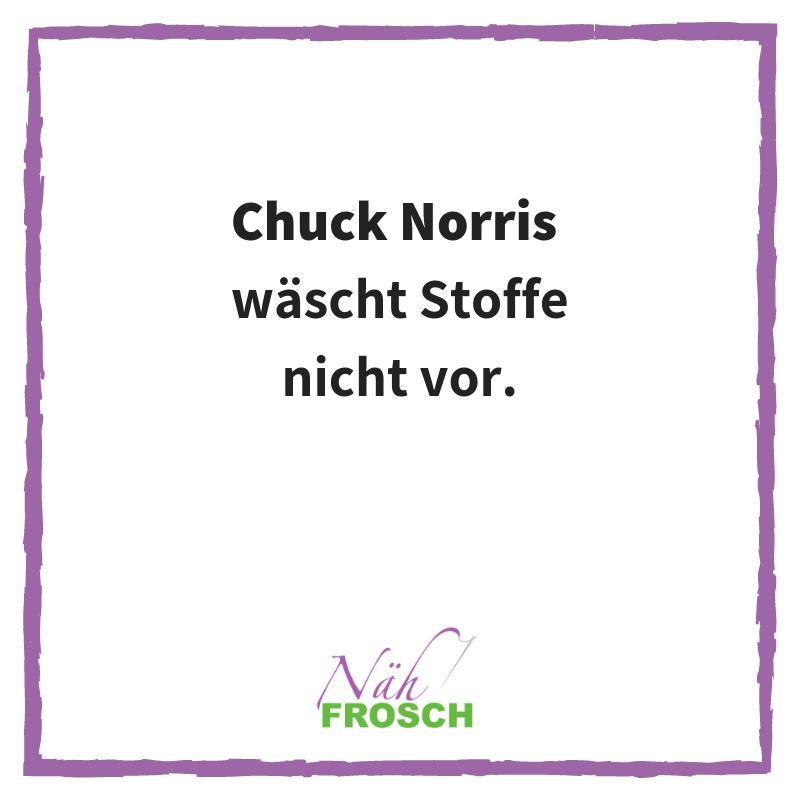 Chuck Norris Näh Sprüche Lustig Stoff waschen