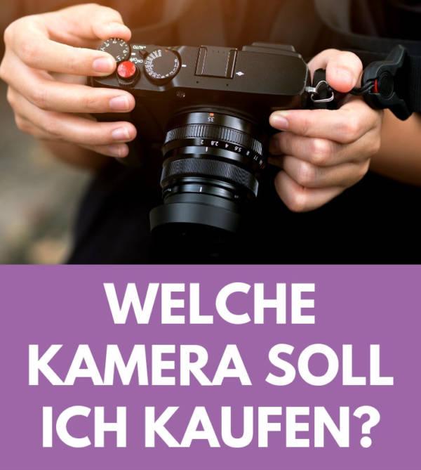 Kamera Kaufberatung