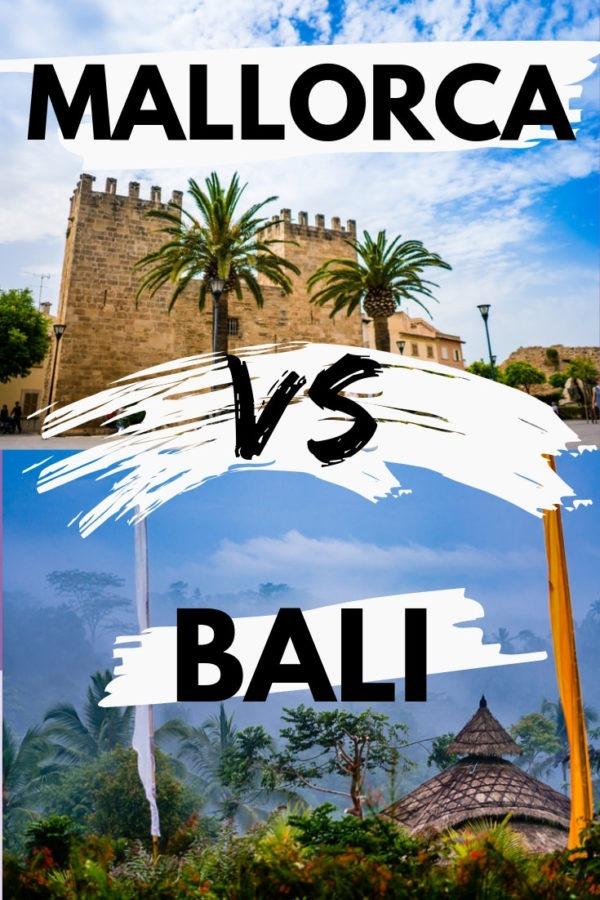 Mallorca vs Bali
