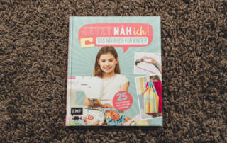 Jetzt näh ich: Das Nähbuch für Kinder - Buchrezension