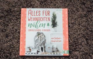 Alles für Weihnachten nähen: Liebevolle Geschenk- & Dekoideen - Buchrezension