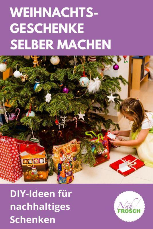 Weihnachtsgeschenke Selber Machen Ideen Für Nachhaltiges