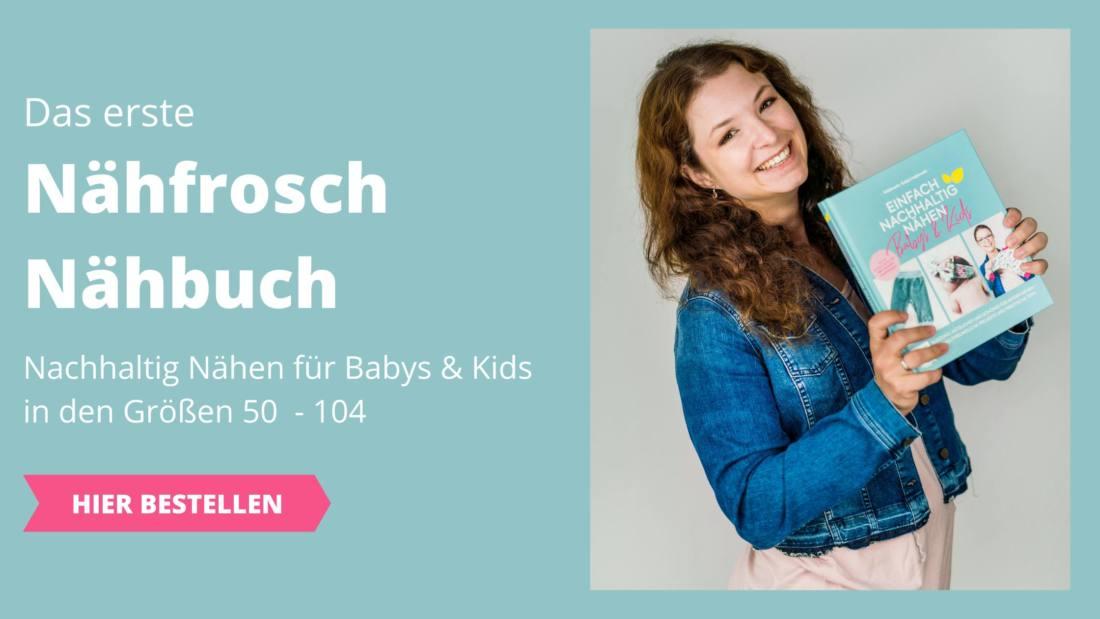 Naehfrosch Naehbuch Einfach nachhaltig naehen Babys und Kids